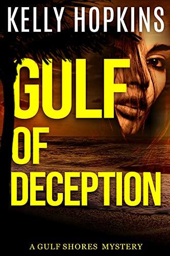 Gulf of Deception by [Kelly Hopkins]