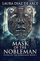 Mask of the Nobleman: Large Print Edition