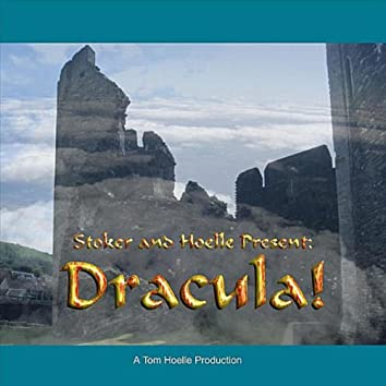 Stoker and Hoelle Present: Dracula!