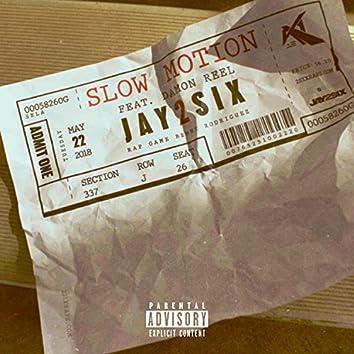 Slow Motion (feat. DamonReel)