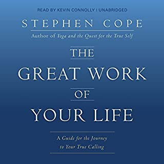 The Great Work of Your Life     A Guide for the Journey to Your True Calling              Auteur(s):                                                                                                                                 Stephen Cope                               Narrateur(s):                                                                                                                                 Kevin M. Connolly                      Durée: 9 h et 46 min     5 évaluations     Au global 4,6