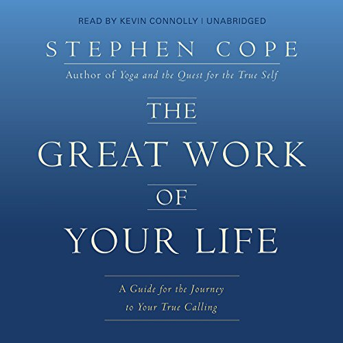 The Great Work of Your Life audiobook cover art