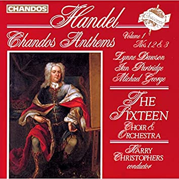 Handel: Chandos Anthems, Vol. 1