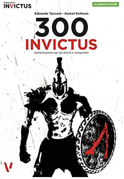 300 invictus. alimentazione per allievi e competitor (italiano) copertina rigida 978-8894205473