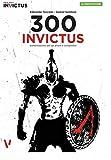 300 inVictus. Alimentazione per allievi e competitor