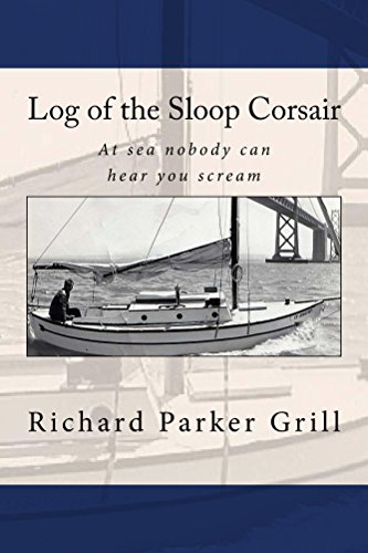 Log of the Sloop Corsair: At Sea, Nobody Can Hear You Scream (English Edition)