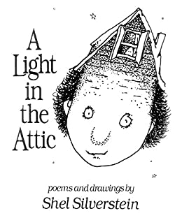 A Light in the Attic by [Shel Silverstein]