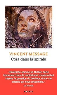 Cora dans la spirale par Vincent Message