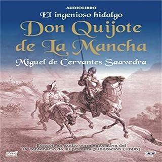 El Ingenioso Hidalgo Don Quijote de la Mancha [The Ingenious Don Quijote of la Mancha] audiobook cover art