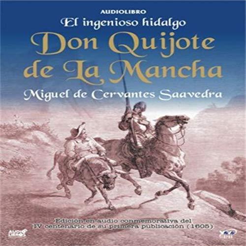 El Ingenioso Hidalgo Don Quijote De La Mancha The Ingenious Don Quijote Of La Mancha Audio Download Amazon Co Uk Miguel De Cervantes Saavedra Various Yoyo Usa Inc Audible Audiobooks