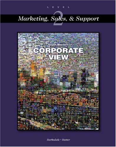 Corporate View: Marketing, Sales, and Support