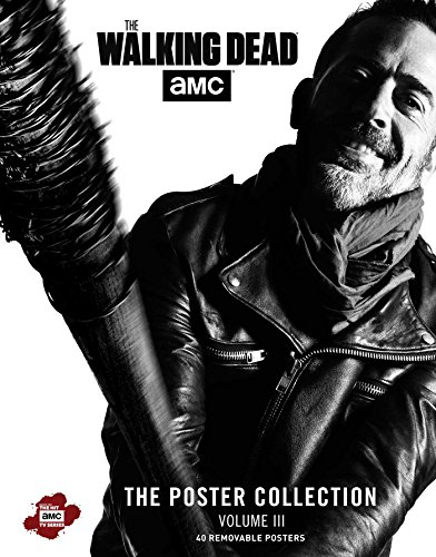 The Walking Dead: The Poster Collection, Volume III (Volume 3) (Insights Poster Collections, Band 3)