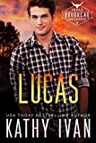 Lucas (Texas Boudreau Brotherhood Book 5)