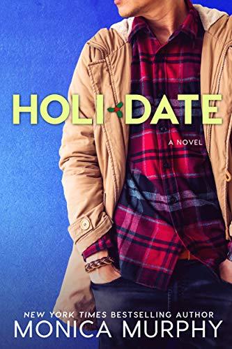 Holidate: A Dating Series Holiday Novel (English Edition)