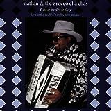 I'M a Zydeco Hog - Nathan & the Zydeco Cha Chas