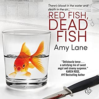 Red Fish, Dead Fish     Fish out of Water, Book 2              By:                                                                                                                                 Amy Lane                               Narrated by:                                                                                                                                 Greg Tremblay                      Length: 11 hrs and 48 mins     126 ratings     Overall 4.7