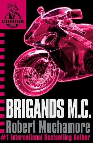 Brigands M.C.: Book 11 (CHERUB Series) (English Edition)