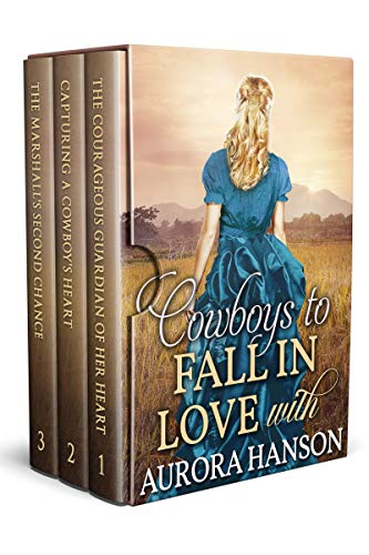 Cowboys to Fall in Love With: A Historical Western Romance Collection by [Aurora Hanson]
