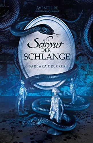 Der Schwur der Schlange: Historischer Thriller (Der Marchese – Kavalier und Spion 2)