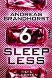 Sleepless - Tiefe Fluchten (Sleepless 6) (German Edition)