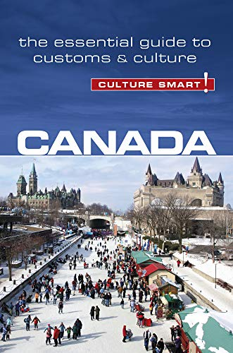 Compare Textbook Prices for Canada - Culture Smart!: The Essential Guide to Customs & Culture 64 Second Edition, Second edition Edition ISBN 9781857338324 by Lemieux, Diane,Culture Smart!