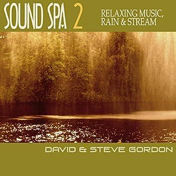 Sound Spa 2 - Relaxing Music, Rain & Stream