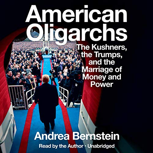 American Oligarchs Audiobook By Andrea Bernstein cover art