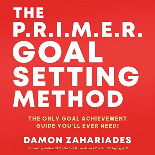 The P.R.I.M.E.R. Goal Setting Method cover art