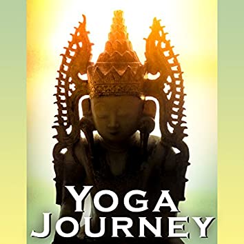Yoga Journey – Yoga Music Selected, Ultimate Collection for Meditation, Yoga, Mantra, Contemplation