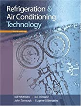 By Bill Whitman, Bill Johnson, John Tomczyk, Eugene Silberstein: Refrigeration and Air Conditioning Technology Sixth (6th) Edition