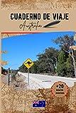 Cuaderno de viaje Australia: Un práctico cuaderno de viaje para preparar y organizar su viaje. Transporte, alojamiento, lista de control, notas y desafíos divertidos para hacer.