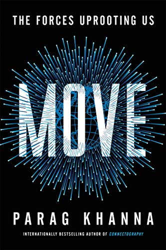 Move: The Forces Uprooting Us (English Edition)