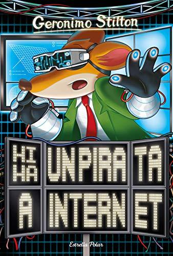 Hi ha un pirata a internet (GERONIMO STILTON. ELS GROCS)