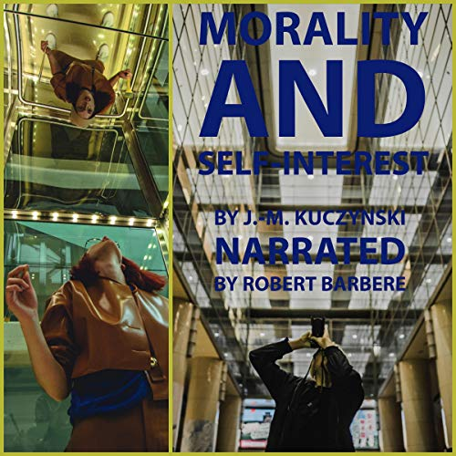 Morality and Self-interest audiobook cover art