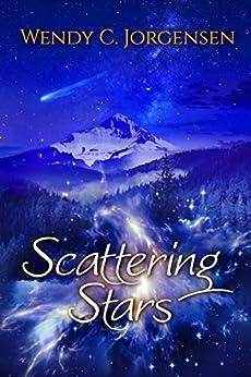 Scattering Stars by [Wendy C. Jorgensen]