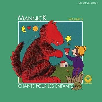 Mannick chante pour les enfants, Vol. 2