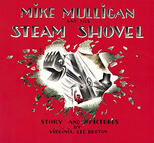 Mike Mulligan and His Steam Shovel (Sandpiper Books)の詳細を見る
