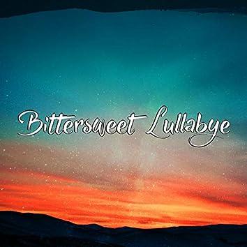 Bittersweet Lullabye