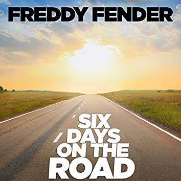 Six Days On the Road