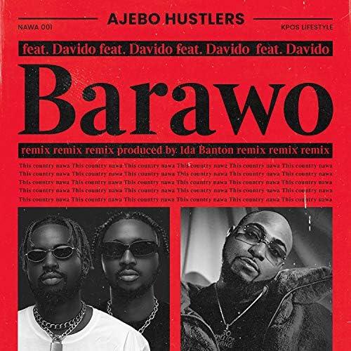 Ajebo Hustlers feat. DaVido