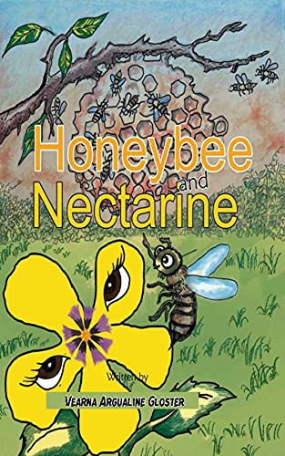 Honeybee and Nectarine (English Edition)