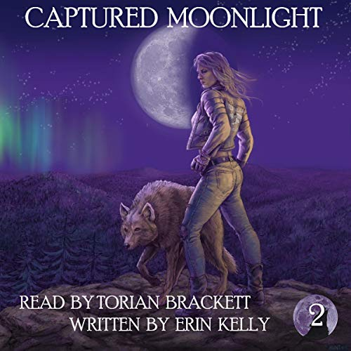 Captured Moonlight Audiobook By Erin Kelly cover art