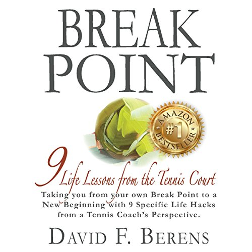 Break Point     9 Life Lessons from the Tennis Court              By:                                                                                                                                 David F. Berens                               Narrated by:                                                                                                                                 John Alan Martinson Jr.,                                                                                        Phoenix T. Clark                      Length: 2 hrs and 11 mins     4 ratings     Overall 5.0