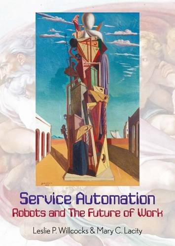 Service Automation: Robots and the Future of Work 2016