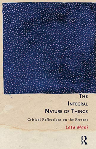 The Integral Nature of Things: Critical Reflections on the Present