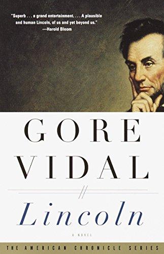 Lincoln: A Novel