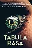 Tabula Rasa (The Tabula Rasa Saga Book 1)