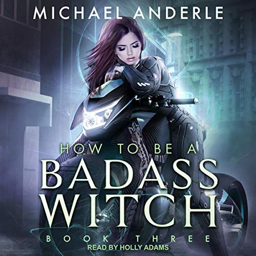 How to Be a Badass Witch III cover art