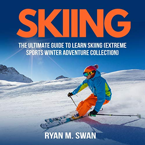 『Skiing: The Ultimate Guide to Learn Skiing』のカバーアート