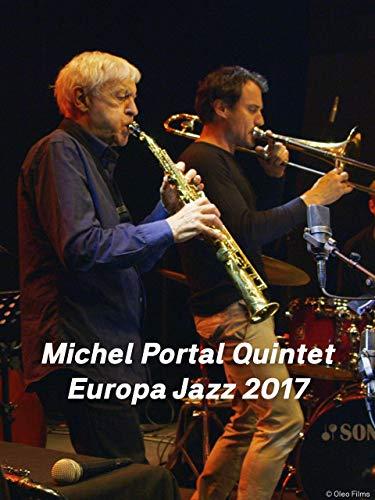 Michel Portal Quintet - Europa Jazz